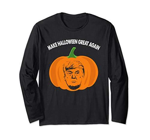 Trumpkin Funny Trump Pumpkin Pie Pun USA Halloween Long Sleeve T-Shirt