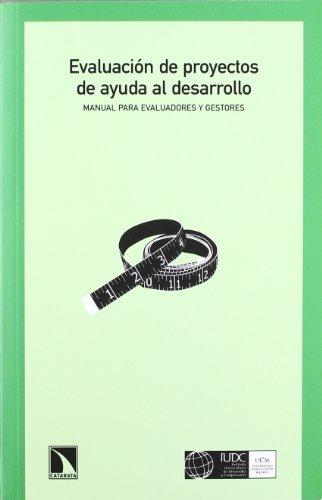 Descargar Libro Evaluación De Proyectos De Ayuda Al Desarrollo: Manual Para Evaluadores Y Gestores Aa.vv.
