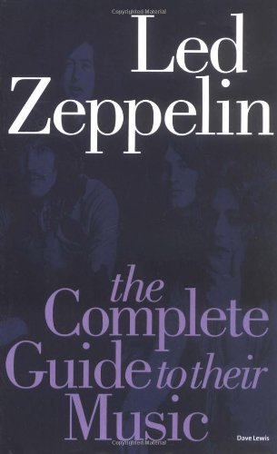 Download Led Zeppelin: The Complete Guide To Their Music (Complete Guide to the Music Of...) pdf
