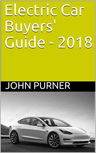 Electric car buyers guide 2018 john purner ebook amazon electric car buyers guide 2018 by purner john fandeluxe Gallery