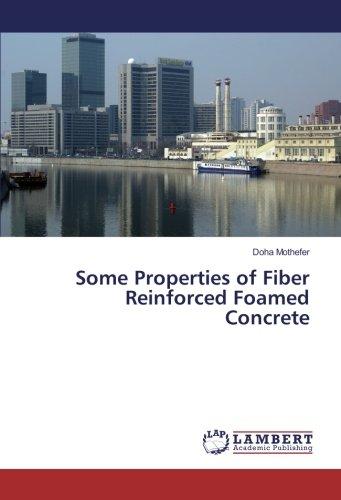 Some Properties of Fiber Reinforced Foamed Concrete