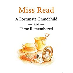 Time Remembered & A Fortunate Grandchild