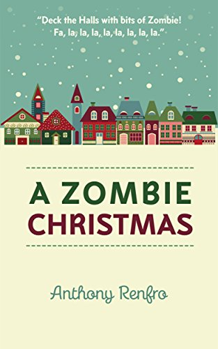 A Zombie Christmas: The Mike Beem Chronicles