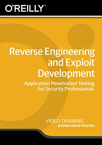 Reverse Engineering and Exploit Development [Online Code] by Infiniteskills