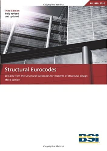 Book Structural Eurocodes: Extracts from the Structural Eurocodes for students of structural design (PP 1990:2012) (Third Edition) by John Roberts (2010-07-31)