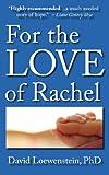 For the Love of Rachel, David Loewenstein, 0979194342