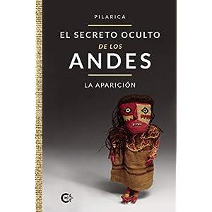 El secreto oculto de los Andes - La aparición (Caligrama)(Español) Tapa blanda – 20 julio 2020
