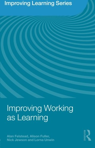 Improving Working as Learning (Improving Learning)