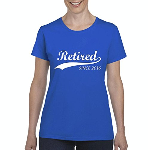 Xekia Retired Since 2016 Fashion People Best Friend Gifts Retirement Planning Gifts Women's T-shirt Tee Clothes Large Royal Blue