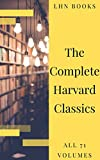 The Complete Harvard Classics 2020 Edition - ALL 71