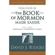 Book of Mormon Made Easier, Part 2