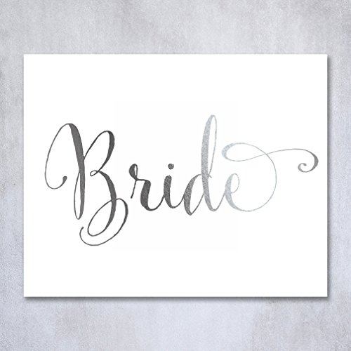Bride Silver Foil Poster Sign Art Print Wedding Reception Seating Signage Bridal Shower Brunch & Bubbly Poster Decor 8 inches x 10 inches (Dining Hospitality Chairs)