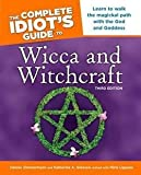 img - for Miria Liguana: The Complete Idiot's Guide to Wicca and Witchcraft (Paperback); 2006 Edition book / textbook / text book