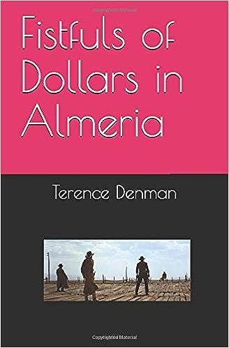 Amazon.com: Fistfuls of Dollars in Almeria (9781797092232 ...