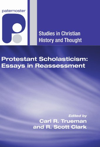essay in protestant reassessment scholasticism Protestant scholasticism essays in reassessment (book) : traditionally, protestant theology between luther's early reforming career and the dawn of the enlightenment has been seen in terms of decline and fall into the wastelands of rationalism and scholastic speculation in this volume a number.
