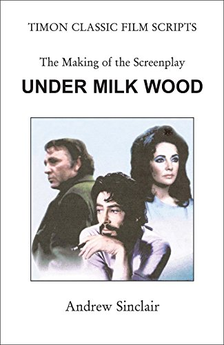 under milk wood the making of the screenplay