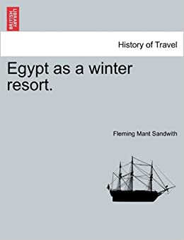 Egypt as a winter resort.
