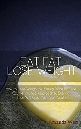 Eat more lose fat