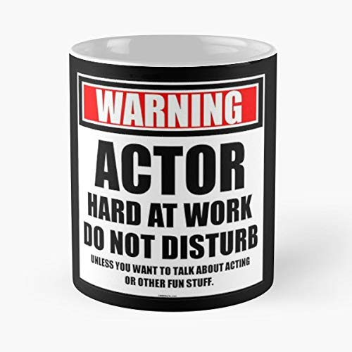 Cmmei Warning Actor Acting - Handmade Funny 11oz Mug Best Holidays Gifts For Men Women Friends.