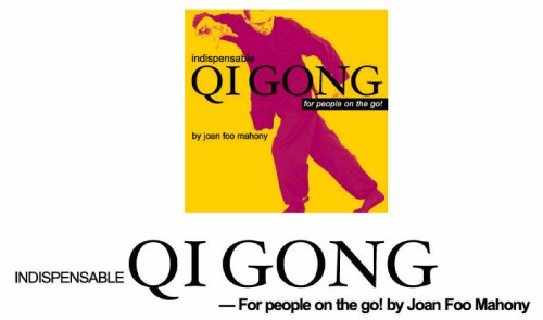 Download Indispensable QI Gong: For People on the Go! pdf epub