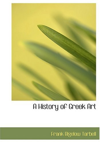 F.r.e.e A History of Greek Art (Large Print Edition) DOC