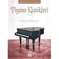 Piyano Klasikleri 2.Kitap: Barok Dönem'den 20.Yüzyıl'a