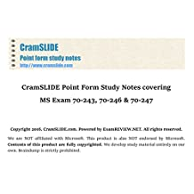 CramSLIDE Point Form Study Notes covering MS System Center Exam 70-243, 70-246 and 70-247