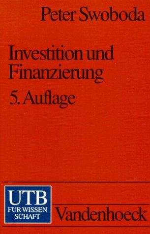 UTB Uni-Taschenbücher, Bd.23, Investition und Finanzierung
