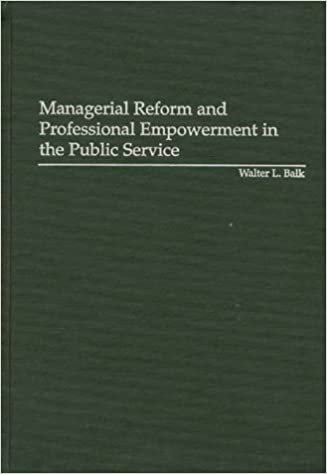 Managerial Reform and Professional Empowerment in the Public