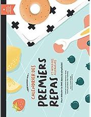 Calendrier des Premiers Repas et Intro des Allergènes: Pour débuter la DME en toute simplicité!