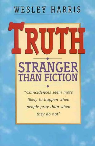 Truth: Stranger Than Fiction