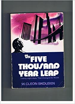 The Five Thousand Year Leap Twenty Eight Ideas That border=