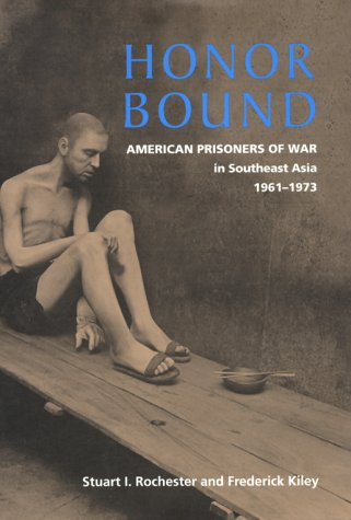 Honor Bound: American Prisoners of War in Southeast Asia, 1961-1973 (Asian Honor)