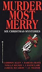 Murder Most Merry: Six Christmas Mysteries
