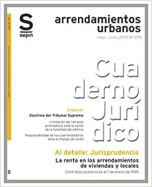 Descargar libros electronicos La renta en los arrendamientos de viviendas y locales. Contratos posteriores al 1 de enero de 1995 (Jurisprudencia al detalle) en español iBook
