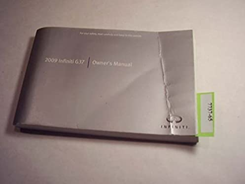 2009 infiniti g37 owners manual infiniti amazon com books rh amazon com infiniti g37 owner's manual 2010 infiniti g37 owner's manual 2012