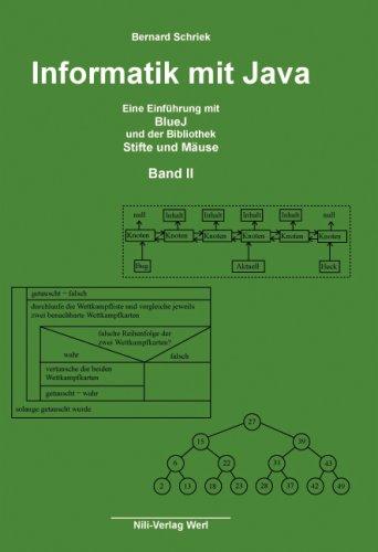 informatik-mit-java-band-ii-eine-einfhrung-mit-bluj-und-der-bibliothek-stifte-und-muse