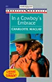 In a Cowboy's Embrace, Charlotte Maclay, 037316825X
