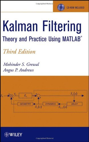 Kalman Filtering: Theory and Practice Using MATLAB by Mohinder S. Grewal (2008-09-09)