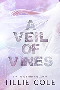 A Veil of Vines by [Cole, Tillie]