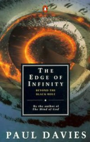 The Edge of Infinity: Beyond the Black Hole (Penguin Science) ()