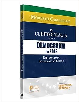 3a090be49ea Da Cleptocracia Para a Democracia em 2019 um Projeto de Governo e de ...
