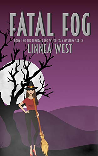 Fatal Fog: The Ferndale Fog Witch Cozy Mystery Series by [West, Linnea]