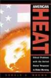 American Heat, Donald A. Brown, 0742512967