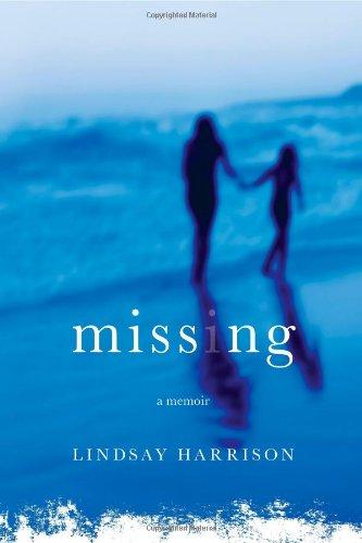 Missing: A Memoir ebook