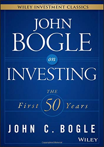 412JGZaw1zL - John Bogle on Investing: The First 50 Years (Wiley Investment Classics)