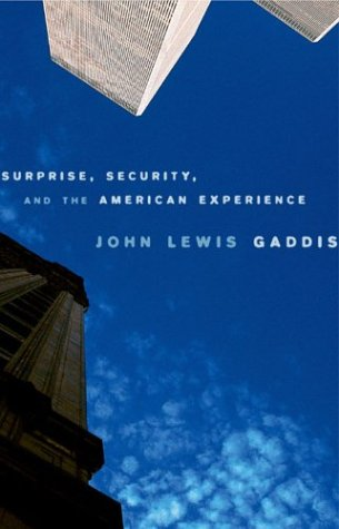 Surprise, Security, and the American Experience