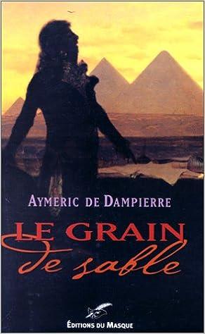 Le grain de sable (FICTION) (French Edition)