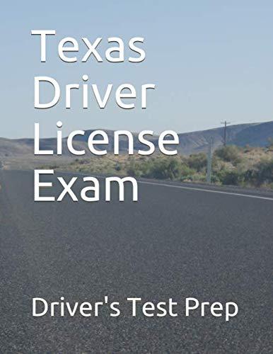 Texas Driver License Exam (Driver Handbook)