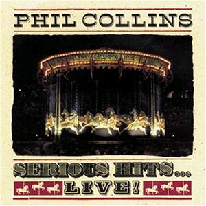 Phil Collins Serious Hits Live Amazon Com Music